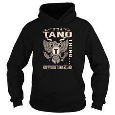 [Best stag t shirt names] Its a TANO Thing You Wouldnt Understand  Last Name Surname T-Shirt Eagle  Shirts of month  Its a TANO Thing You Wouldnt Understand. TANO Last Name Surname T-Shirt  Tshirt Guys Lady Hodie  SHARE and Get Discount Today Order now before we SELL OUT  Camping a soldan thing eagle a tano thing you wouldnt understand last name surname name hoodie t shirt hoodies