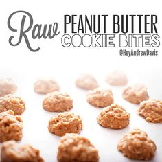 4-Ingredient Raw Peanut Butter Cookie Bites. 1 cup raw almonds 1/2 cup peanut Butter 1 cup pitted dates 1 1/4 tsp vanilla Mix together in mixer until dough like texture forms Roll into balls Put in fridge till cold,and enjoy!!!!!!
