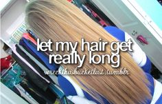 Ughh. I really want long hair!>>> I'm growing mine out. It's probably not gonna get that long untill high school…and that's in 2 years