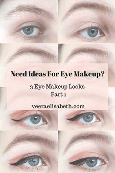 Need Ideas For Eye Makeup? - 3 Eye Makeup Ideas - Part 1