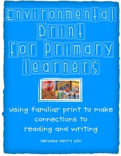 I just finished up a great unit for primary learners. What is environmental print? It is the print of everyday life in the world arou. Environmental Print, Environmental Education, Map Skills, Life Skills, Concepts Of Print, Preschool Special Education, Teach Preschool, Prek Literacy, Name Activities