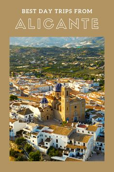 The best day trips to take from Alicante | Places In Spain, Places To Visit, Spain Destinations, Alicante Spain, Andalusia, Murcia, Spain Travel, Study Abroad, Where To Go