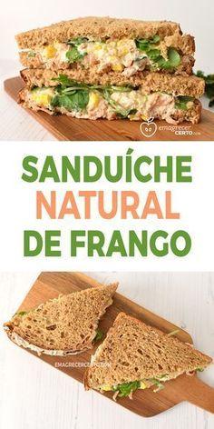 Sanduíche Natural de Frango Blog Emagrecer Certo #sanduichenatural #voltaasaulas I Love Food, Good Food, Healthy Tips, Healthy Recipes, Light Snacks, Summer Snacks, Food Goals, Chapati, Food Inspiration