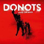 Sneak Preview: Donots - Wake The Dogs (Vertigo)