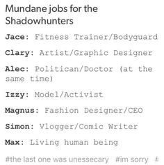 Mundane jobs for the Shadowhunters