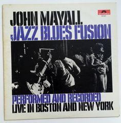 John Mayall Jazz Blues Fusion Live Boston New York Vinyl Record Album 1972 Rock n Roll by OffbeatAvenue on Etsy