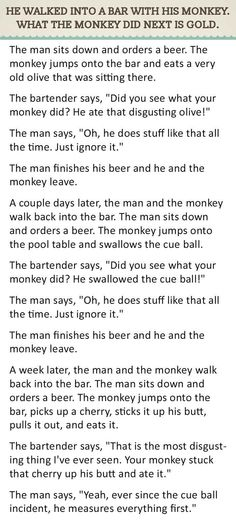 He Walked Into A Bar With His Monkey What The Monkey Did Next Is Gold funny jokes story lol funny quote funny quotes funny sayings joke hilarious humor stories funny jokes adult jokes