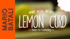 Mario Batali's How-To Tuesday: Lemon Curd