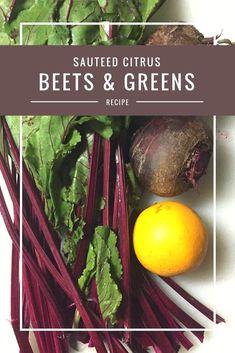 Citrus Beets and Greens recipe Plant Based Recipes, Veggie Recipes, Vegetarian Recipes, Free Recipes, Salad Recipes, Vegan Meals, Kebabs, Beet Green Recipes, Love Beets