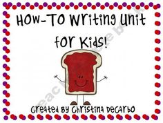 How-To Writing Unit for Kids!