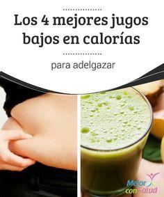 Los 4 mejores jugos bajos en calorías para adelgazar Los jugos bajos en calorías son un gran complemento para quienes quieren perder peso de forma saludable. Hoy te compartimos 4 buenas recetas.