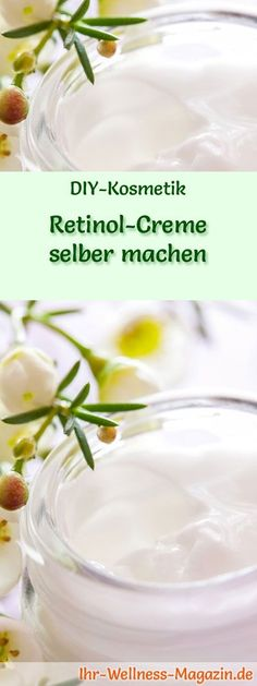 Retinol Creme selber machen - Rezept und Anleitung - Health and wellness: What comes naturally Healthy Foods To Eat, Healthy Life, Healthy Eating, Healthy Recipes, Retinol Creme, Health And Wellness, Health And Beauty, Young Living Essential Oils, Hair Health