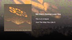 No One's Gonna Love You