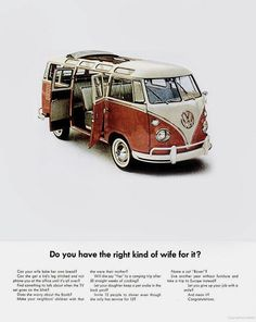 Vintage Volkswagen Advertising Do you have the right kind of wife for it? I adore Volkswagen advertisements, so witty, simple, yet uncompromisingly powerful!