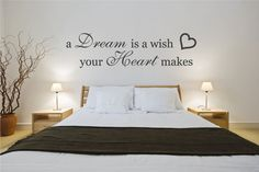 Bedroom Wall Decal A Dream is a Wish Your Heart Makes Quote Wall Sticker