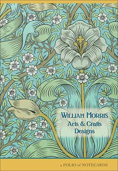 William Morris was mostly known for his wonderful flowers and leaves.