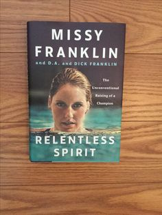 """Read """"Relentless Spirit The Unconventional Raising of a Champion"""" by Missy Franklin available from Rakuten Kobo. What does it take to become a champion? Gold medalist Missy Franklin, along with her parents, D. and Dick, tell the in. Franklin Books, Missy Franklin, Swimming Memes, Keep Swimming, Swimming Gear, Swimmer Problems, Girl Problems, Olympic Champion, Michael Phelps"""