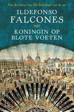 Koops Boeken, Venlo: Koningin op blote voeten - Ildefonso Falcones (Paperback, ISBN: 9789021809328)