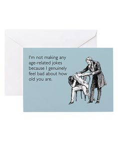 Another great find on #zulily! 'Age-Related Jokes' Greeting Card - Set of 10 by Someecards #zulilyfinds