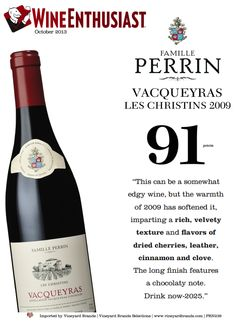 Famille #Perrin Vacqueyras Les Christins 2009 - 91 points Wine Enthusiast