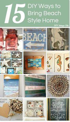 15 DIY ways to bring beach style home http://www.hometalk.com/l/E6z