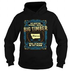 BIG TIMBER-Montana #jobs #tshirts #TIMBER #gift #ideas #Popular #Everything #Videos #Shop #Animals #pets #Architecture #Art #Cars #motorcycles #Celebrities #DIY #crafts #Design #Education #Entertainment #Food #drink #Gardening #Geek #Hair #beauty #Health #fitness #History #Holidays #events #Home decor #Humor #Illustrations #posters #Kids #parenting #Men #Outdoors #Photography #Products #Quotes #Science #nature #Sports #Tattoos #Technology #Travel #Weddings #Women