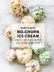 How to Make No-Churn Ice Cream Plus 10 Favorite Flavor Mix-Ins