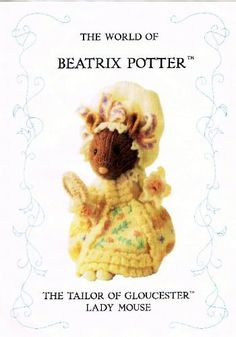 The World Of Beatrix Potter: The Tailor Of Gloucester Lady Mouse (Knitting Pattern) by Alan (Designer) Dart, http://www.amazon.co.uk/dp/B000OZ2ZGI/ref=cm_sw_r_pi_dp_8-Mitb0QD4E5W