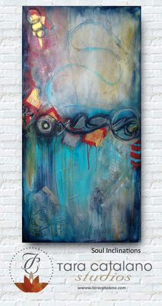 """Soul Inclinations"" Abstract painting by Tara Catalano"