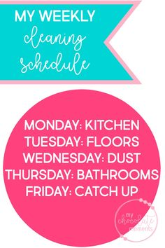 my weekly cleaning schedule