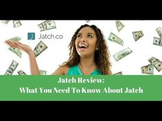 Jatch Review: What You Need To Know About Jatch