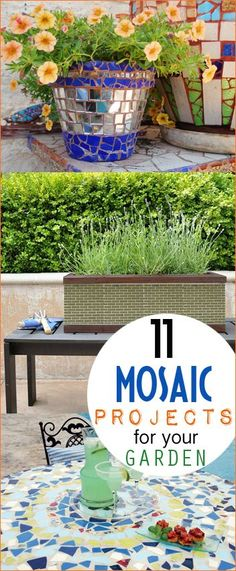 Stunning Mosaic Projects for Your Garden. Turn boring pots and garden essentials into something colorful and flashy. Fun mosaic seating, tables, pots and stepping stones.