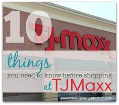 10 Things You Need To Know Before Shopping TJMaxx