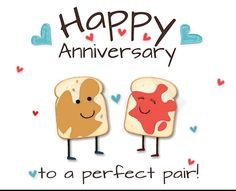 They are as natural together as peanut butter and jam. Celebrate them on their anniversary with this card. Free online A Perfect Pair ecards on Anniversary Anniversary Wishes For Friends, Anniversary Songs, Happy Wedding Anniversary Wishes, Wedding Anniversary Quotes, Anniversary Greetings, Funny Anniversary Cards, Birthday Wishes Gif, Happy Birthday Funny, Birthday Messages