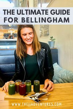 A full itinerary of things to do and places to eat in Bellingham, WA #bham #washington #weekendgetaway #travelguide #cityguide #foodie #foodblogger #juiceflights #bellingham