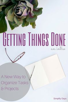 Looking for ways to work smarter? Read about the top three life-changing methods of Getting Things Done. // SimplifyDays.com