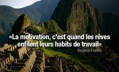 #CitationDuJour « La motivation, c'est quand les rêves enfilent leurs habits de travail. » -Benjamin Franklin