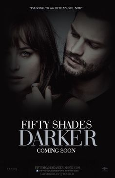 Fifty Shades Darker -Poster- -Teaser-  I am so excited for the new film. It will be quite a hard time to wait until February 2017.