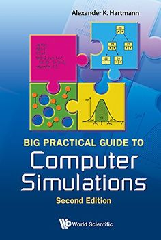 Big practical guide to computer simulations / Alexander K Hartmann. 2015.