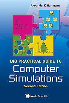 Big practical guide to computer simulations / Alexander K Hartmann. 2015.
