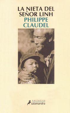 Lo que leo lo cuento: La nieta del señor Linh (Philippe Claudel)