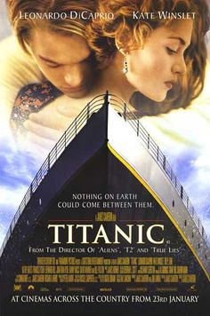 Titanic (1997 Winner of 11 Academy Awards, including Best Picture, Best Director - James Cameron, Best Cinematography, and Best Visual Effects)