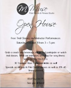 Join us this coming Saturday for our open house! We will have free trial classes in pole dance, tush n abs and more! Watch out instructors perform and shop