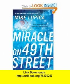 Miracle on 49th Street (9780142409428) Mike Lupica , ISBN-10: 0142409421  , ISBN-13: 978-0142409428 ,  , tutorials , pdf , ebook , torrent , downloads , rapidshare , filesonic , hotfile , megaupload , fileserve