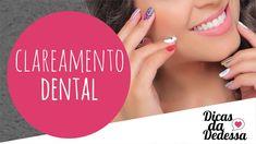 Clareamento Dental - DICAS DA DEDESSA