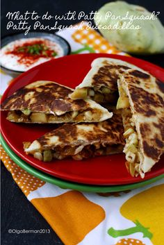 What are YOU cooking these Summer days?  Patty Pan Squash Quesadillas