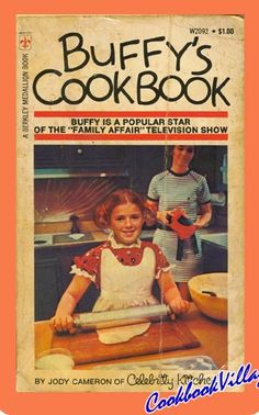 Buffy's Cookbook - Family Affair television show.... I was obsessed with all things Buffy!