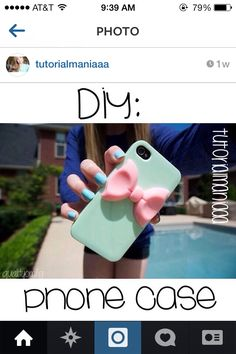 DIY phone case. All you need is a little bow, googly eye, etc. you will also need a regular phone case. Then all you do is take some super glue and glue the item to the case.
