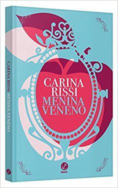 Menina Veneno - Livros na Amazon Brasil- 9788501109385