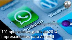 101 aplicaciones gratis de 2014 imprescindibles para Android on http://www.dotpod.com.ar